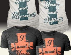 #51 for 2 T-Shirt Design: I need Jesus and Baseball/Softball by Exer1976