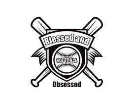 #50 for T-shirt Design: Blessed and Baseball/Softball Obsessed by cmtfarjana