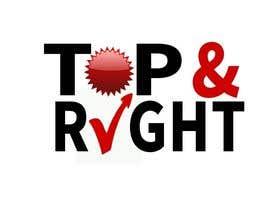 "#113 untuk Design a Logo for ""Top & Right"" oleh Amtfsdy"