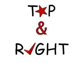 "#114 untuk Design a Logo for ""Top & Right"" oleh lkonrad"