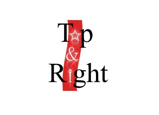 "Penyertaan Peraduan #                                        103                                      untuk                                         Design a Logo for ""Top & Right"""