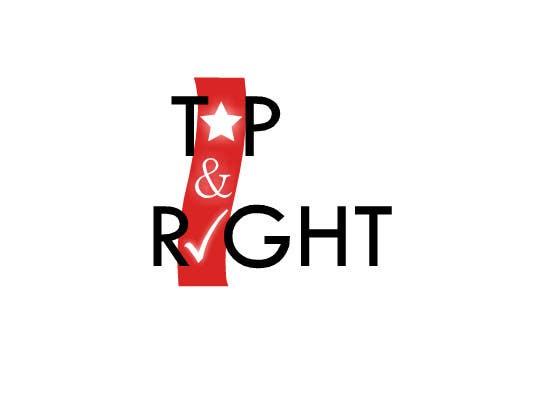 "Penyertaan Peraduan #                                        105                                      untuk                                         Design a Logo for ""Top & Right"""