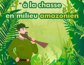 """nº 8 pour visuelle """"Séjour d'initiation à la chasse en milieu amazonien"""" par AlexeCioranu"""