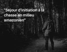 """nº 19 pour visuelle """"Séjour d'initiation à la chasse en milieu amazonien"""" par khiaridaly"""