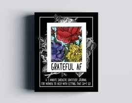 #161 для Grateful AF  - Book Cover от hristina1605