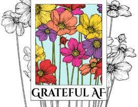 #86 для Grateful AF  - Book Cover от Tac82