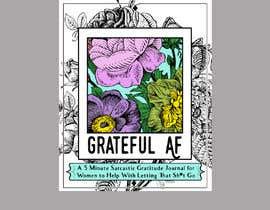 #128 для Grateful AF  - Book Cover от YoussefTl