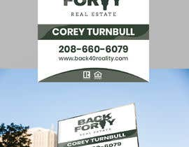 #98 for Real Estate Signs Needed by miloroy13
