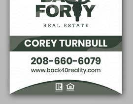 #121 for Real Estate Signs Needed by miloroy13