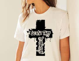 #350 pentru Create a Design for a Christian Tshirt de către sabinaakhter1991