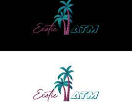 #78 for Design that says Exotic ATM by MohammadIsmail02