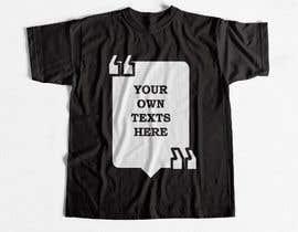 #11 para design t-shirt templates for personalized text shirts de fbrgrey