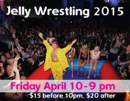 #14 for Design a Flyer for Jelly Wrestling Competition by jassna