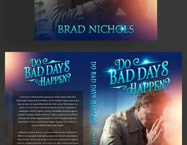 #386 untuk Do Bad Days Happen oleh talk2anilava