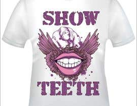 #12 untuk Super Basic - Design a T-Shirt for Show Your Teeth oleh khokharcreative