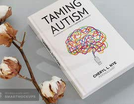 #100 for bookcover Taming Autism by alam1984
