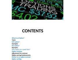 Nro 4 kilpailuun e-Book on Options Basics (Explantion of Calls, Puts etc) käyttäjältä hussainmuzammal4