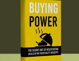 #56 for Book Cover Design For Buying Power by Chris Mackey af kashmirmzd60