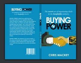 kamrul62 tarafından Book Cover Design For Buying Power by Chris Mackey için no 20