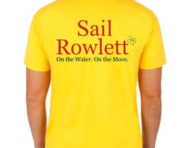 #64 cho Design a T-Shirt for Sail Rowlett bởi Sufyanahmed868