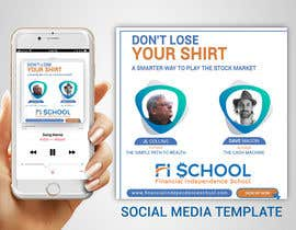 nº 46 pour Create Social Media Templates for Financial Independence Summit par TheCloudDigital