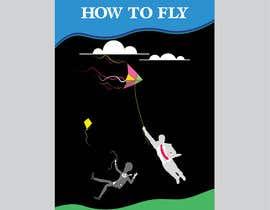 #263 untuk HOW TO FLY oleh graphicgalaxyco