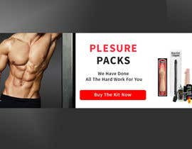 #28 for Design a Banner for my Adult Website (pleasure packs) by sayemsarker