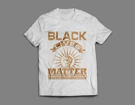 #245 untuk Tee Shirt Design - 13/08/2020 00:51 EDT oleh sukeshroy540