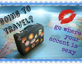 "#19 for Illustrate Something for the quote: ""If you're going to travel, go somewhere where your accent is sexy."" by skmaiti2050"