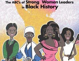 Nro 28 kilpailuun Book Cover - Strong Women Leaders in Black History käyttäjältä liamgimnez