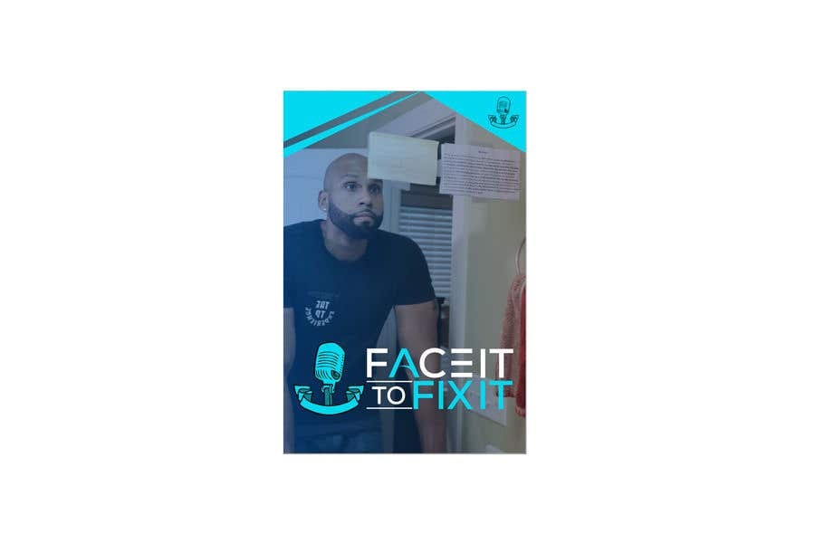 """Contest Entry #                                        154                                      for                                         Podcast design - """"Face it to Fix it"""" show"""