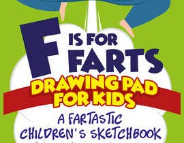 nº 23 pour Design a Book Cover - F is for Farts par giobanfi68