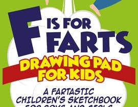 nº 37 pour Design a Book Cover - F is for Farts par giobanfi68