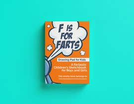 #39 cho Design a Book Cover - F is for Farts bởi Pixelinc20