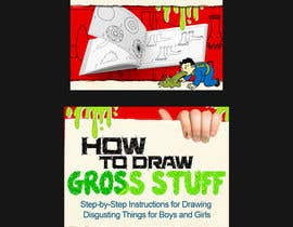 nº 73 pour Design a Book Cover - How to Draw Gross Stuff par khaledgamalibrah