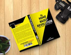 #114 para The Home based Revolution book cover por mhmunnanet