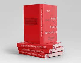 #72 para The Home based Revolution book cover por Aadiba