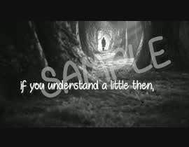 #46 untuk CREATE OUR LYRICS MUSIC VIDEO oleh anjanshyama7