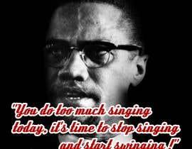 nº 66 pour Malcolm X words par disenando76