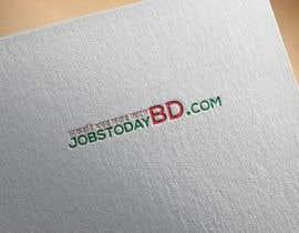#31 cho Need A logo jobs today bd .com bởi jubairpzs