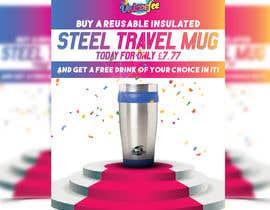 Nro 65 kilpailuun Travel Mug Poster käyttäjältä iftekharkoushiq1