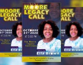 Nro 169 kilpailuun Moore Legacy Call käyttäjältä EJaz67