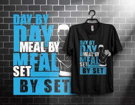 #53 for Design a tee-shirt - Day by Day - Meal by Meal -Set By Set by almamun5436