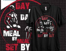 #44 for Design a tee-shirt - Day by Day - Meal by Meal -Set By Set by samiislam624