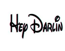#7 for Hey Darlin graphic design by slomismail