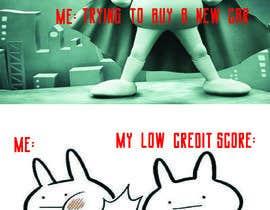 Nro 45 kilpailuun I Need funny MEME's on credit käyttäjältä NabilaNishat404