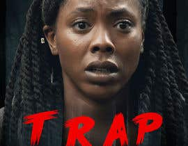 "#158 for Create a Movie Poster - ""Trap"" (short film) af ajaygill20888"