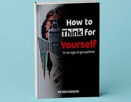 Nro 60 kilpailuun Create an engaging character for my book 'How to Think for Yourself' käyttäjältä azadasma38