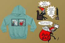 Graphic Design Konkurrenceindlæg #34 for Design for T-Shirt/Hoodie (funny christmas 2020 with my company's figure)