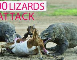 Nro 79 kilpailuun Create a Youtube thumbnail photo ----- for a youtube video (lizards) käyttäjältä designersuchona